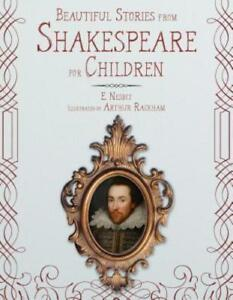 Beautiful Stories from Shakespeare for Children by Edith Nesbit: New
