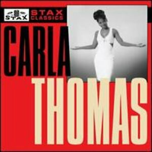 Stax Classics by Carla Thomas: New
