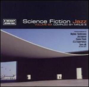 Science Fiction Jazz Vol. 6 by Various Artists: New