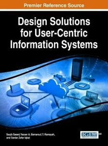 Design Solutions for User-Centric Information Systems by Saqib Saeed: New