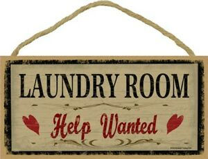 LAUNDRY ROOM Help Wanted Cute Sign Home Gift 10