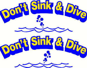 Don't Sink & Dive Fishing Boat Name Sticker Decal Set of 2 - 580 x 215mm each