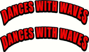 Dances With Waves Fishing Boat Name Sticker Decal Set of 2 - 580 x 167mm each