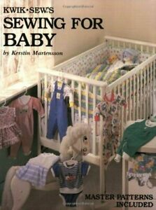Kwik Sew#x27;s Sewing for Baby by Martensson Kerstin $8.53