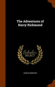 The Adventures of Harry Richmond by George Meredith: New