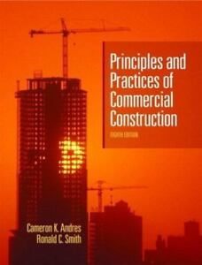 Principles Practices of Commercial Construction by Andres P.E. Retired Ca… $9.98