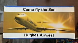 Rare Vintage Hughes Airwest Airline Travel Poster Display quot;Come Fly The Sun $149.00