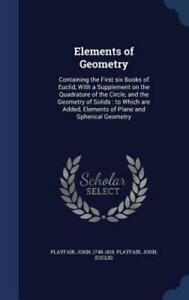 Elements of Geometry: Containing the First Six Books of Euclid, with a: New