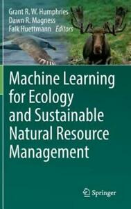 Machine Learning for Ecology and Sustainable Natural Resource Management: New