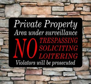 Private Property No Soliciting No Trespassing Video Surveillance Sign 8