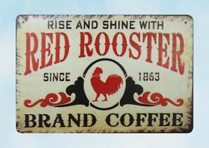 wall deco Rise Shine Red Rooster Brand Coffee metal tin sign $15.85