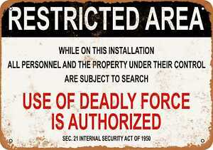 10x14 Metal Sign - Military Use of Deadly Force is Authorized - Rusty Look