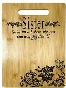 Sister Gift - Bamboo Cutting Board Design Sister Gift Birthday (Sister Gift)