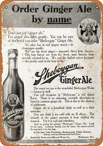 10x14 Metal Sign - 1910 Sheboygan Ginger Ale - Rusty Look