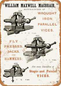 7x10 Metal Sign - 1879 MacBrair Iron Vices - Rusty Look Reproduction