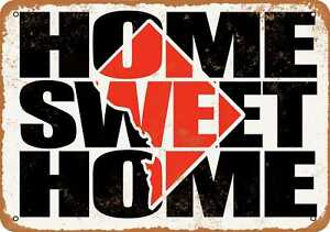 10x14 Metal Sign - Home Sweet Home Dc Red - Rusty Look