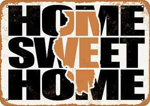 10x14 Metal Sign - Home Sweet Home Illinois Brown - Rusty Look