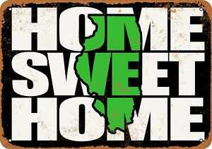 10x14 Metal Sign - Home Sweet Home Illinois Black Green - Rusty Look