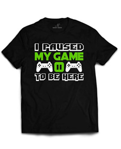 Market Trendz Men I Paused My Game to Be Here Video Game T Shirts Black Size M $15.99