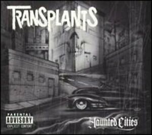 Haunted Cities by Transplants: Used $6.11