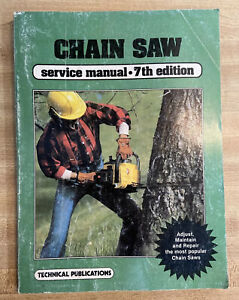 VINTAGE 1985 CHAIN SAW SERVICE MANUAL ~ LOADED WITH TIPS ~