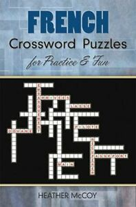 Dover Language Guides French Ser.: French Crossword Puzzles for Practice and... $12.88