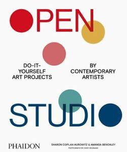 Open Studio: Do It Yourself Art Projects by Contemporary Artists: New $55.64
