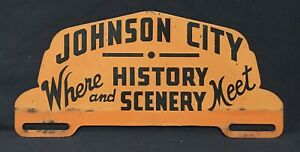Vintage Johnson City Tennessee Where History amp; Scenery Meet License Plate Topper $124.99
