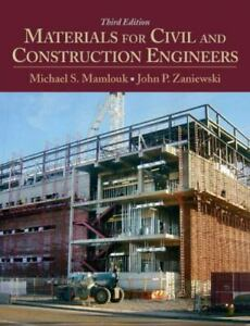 Materials for Civil and Construction Engineers by Mamlouk Michael $68.47