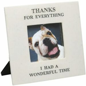 Memorial Pet Photo Frame Thanks For Everything I Had a Wonderful Time
