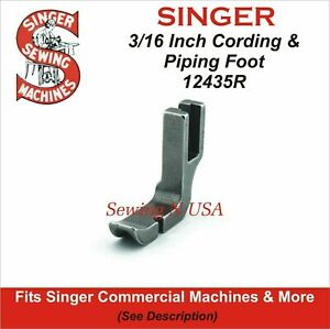 Singer Cording amp; Piping Foot 12435R 3 16 See Description For Models $6.99