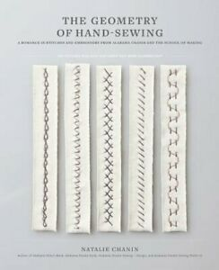 The Geometry of Hand Sewing: A Romance in Stitches and Embroidery from Alabama $16.07