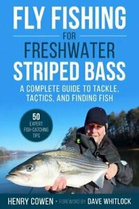 Fly Fishing for Freshwater Striped Bass: A Complete Guide to Tackle Tactics