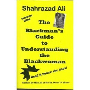 The Blackman#x27;s Guide to Understanding the Blackwoman $25.00