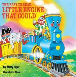 The Easy to Read Little Engine that Could The Little Engine That Could $3.49