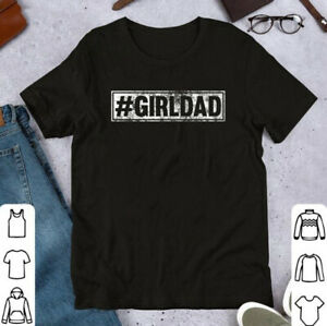 Hashtag Girl Dad Vintage Fathers Day Gift From Wife Daughter T Shirt $14.99