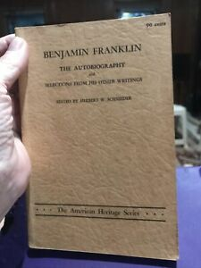 The Autobiography of Benjamin Franklin and Selections From His Other Writings $5.00