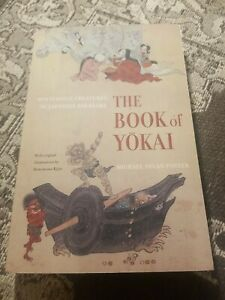 The Book of Yokai : Mysterious Creatures of Japanese Folklore by Michael Dylan …