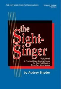 The Sight Singer for Two Part Mixed Three Part Mixed Voices Vol 1: Student $5.29