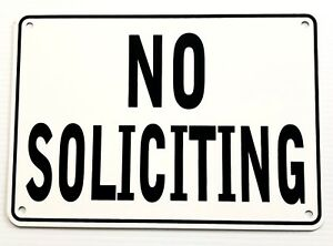 NO SOLICITING WARNING SIGN METAL HEAVY DUTY