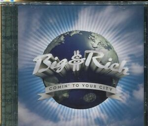 BIG & RICH - COMIN' TO YOUR CITY - CD - NEW -