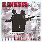 Kinesis - Handshakes for Bullets (2003) MINT CD QUALITY CHECKED