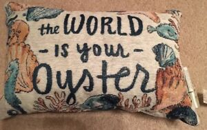 Sonoma Life Style quot;The World is Your Oysterquot; Throw Pillow