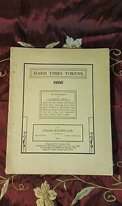 Low H. Lyman Hard Times Tokens. Supplement to Hard Times Easy Finding List 1955