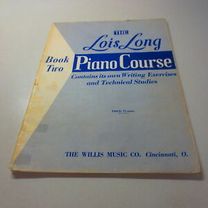 The Lois Long Book Two Piano Course Contains Its Own Writing Exercises Vintage $14.41