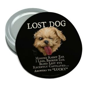 Lost Dog Missing Broken Answers Lucky Rubber Non-Slip Jar Gripper Opener