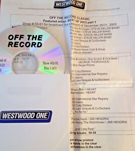 RADIO SHOW: OFF THE RECORD CLASSIC 122003 BEST OF 03 PT 1: STEVE MILLER HEART