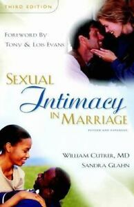 NEW Sexual Intimacy in Marriage by Cutrer, William; Glahn, Sandra L.