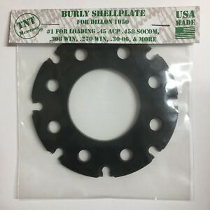 TNT Munitions Burly Shellplate for Dillon 1050: #1 #3 #5 A or W