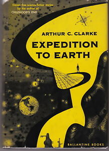 EXPEDITION TO EARTH ARTHUR C. CLARKE 1953 BALLANTINE BOOKS 1st ED VGNF